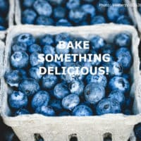 Containers of blueberries with title: Bake something delicious!