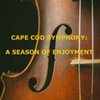 "A viola up close with the title, "" Cape Cod Symphony: A season of Entertainment."""